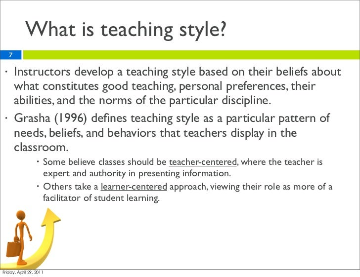 Effect teaching styles What is style