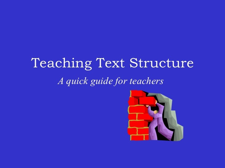 Teaching Text Structure    A quick guide for teachers