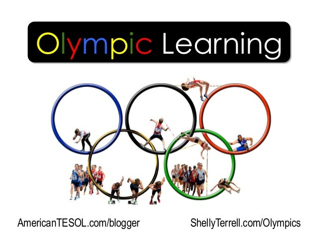 ShellyTerrell.com/OlympicsAmericanTESOL.com/blogger Olympic Learning