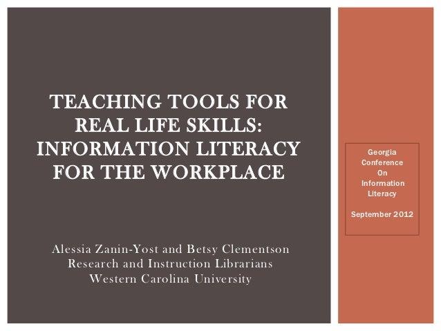 TEACHING TOOLS FOR    REAL LIFE SKILLS:INFORMATION LITERACY                           Georgia                             ...