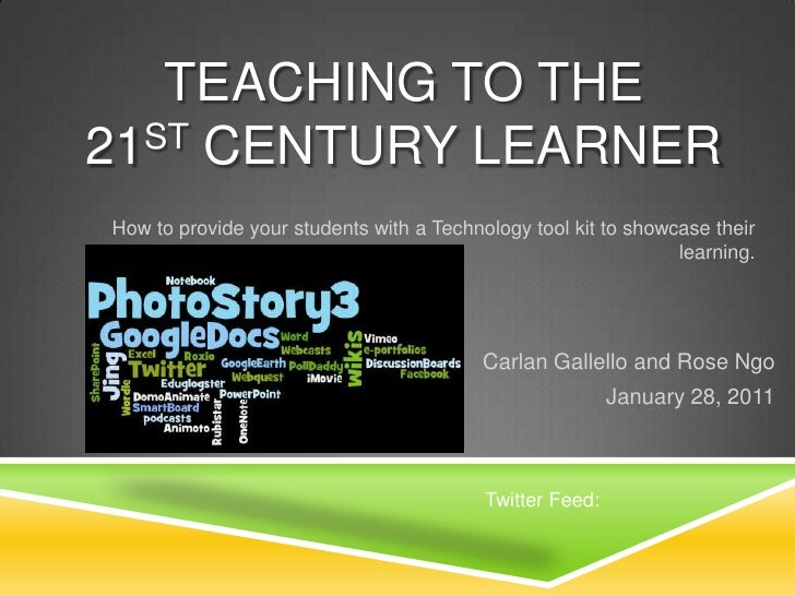 Teaching to the 21st century learner presentation