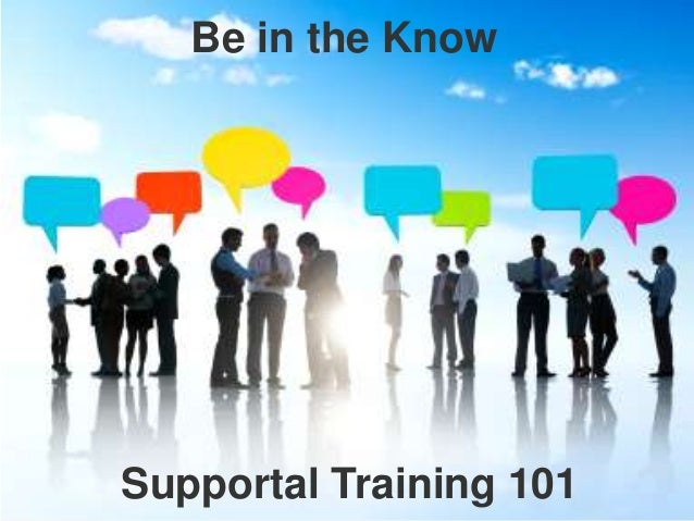 Be in the KnowSupportal Training 101