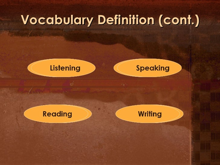 Vocabulary Definition (cont.)