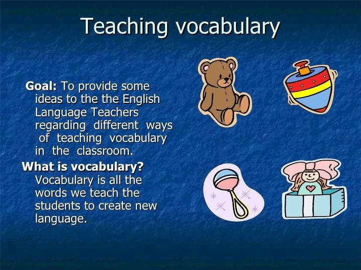 Teaching Vocabulary[1] Slide 2