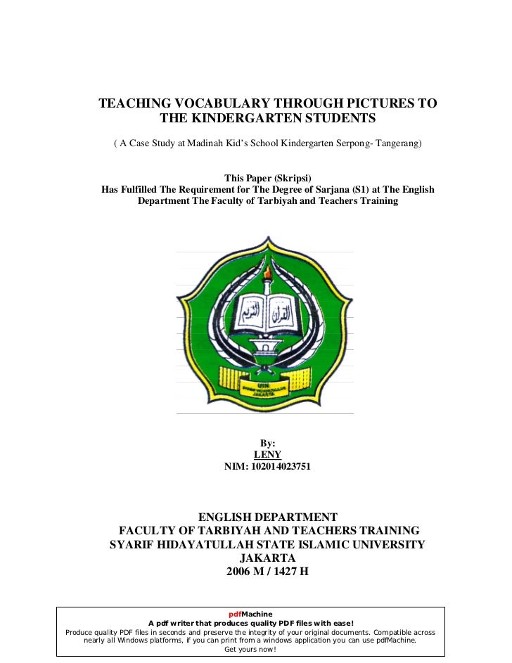 TEACHING VOCABULARY THROUGH PICTURES TO                THE KINDERGARTEN STUDENTS              ( A Case Study at Madinah Ki...