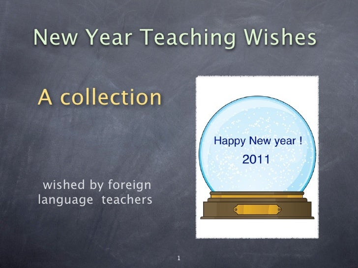 New Year Teaching WishesA collection wished by foreignlanguage teachers                     1