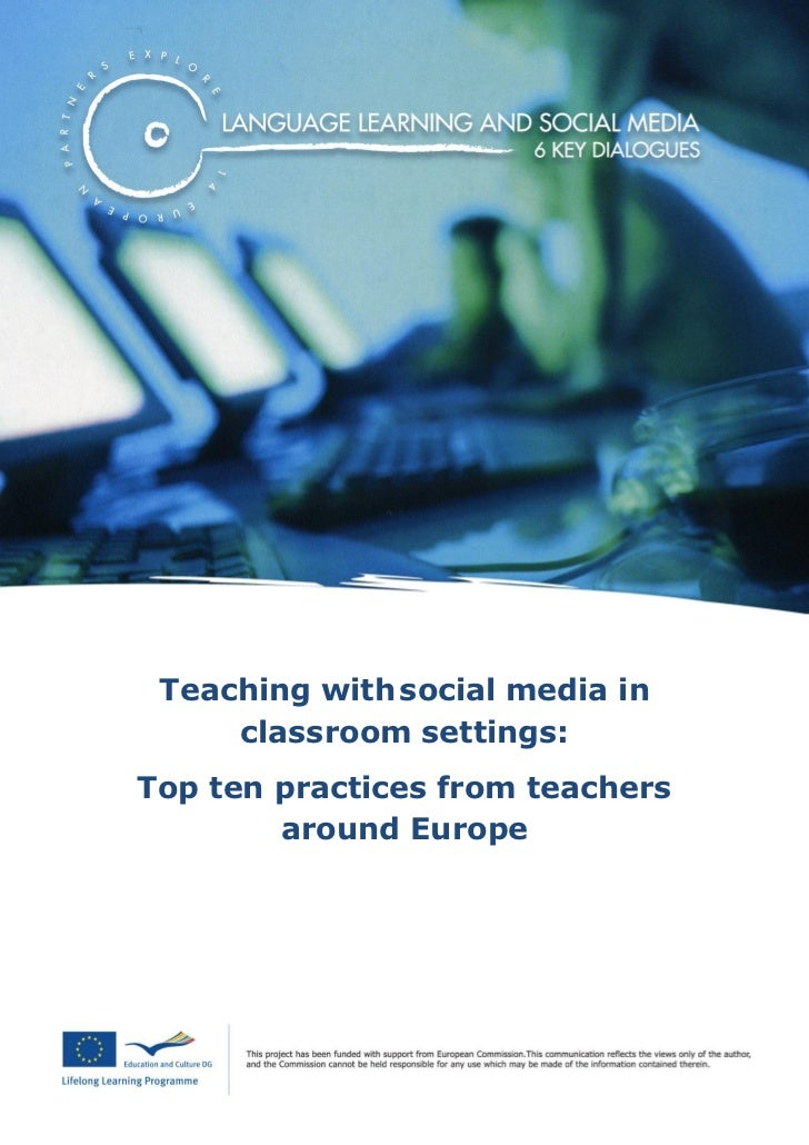 Teaching with social media in     classroom settings:Top ten practices from teachers        around Europe