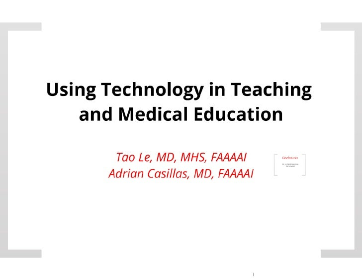 Teaching with Technology in Medical Education