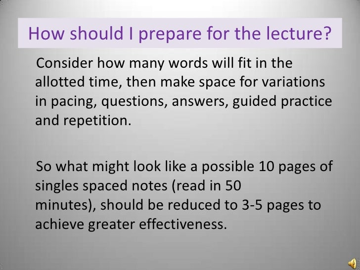 the lecture method This method is one way channel of communicating 13 may 2014 the lecture just several teaching methods, though in schools it's usually considered primary lecture method pros, cons, and teaching.