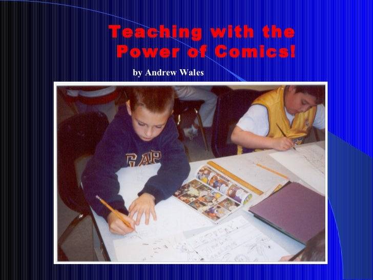 Teaching with the    Power of Comics! by Andrew Wales