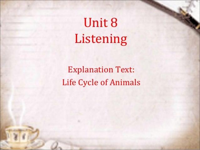 Unit 8ListeningExplanation Text:Life Cycle of Animals