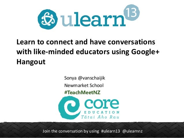 Join the conversation by using #ulearn13 @ulearnnz Learn to connect and have conversations with like-minded educators usin...