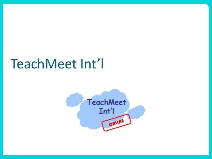 TeachMeet Int'l