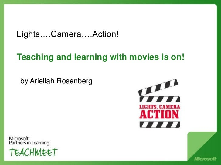 Lights….Camera….Action!Teaching and learning with movies is on!by Ariellah Rosenberg