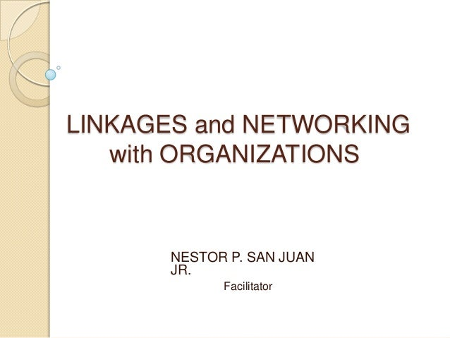 linkages and networking International linkages are of various types, comprising migration, international  trade, foreign direct investments (fdi), global value chains (ie the activities that.