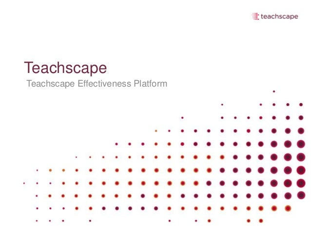 Teachscape Teachscape Effectiveness Platform