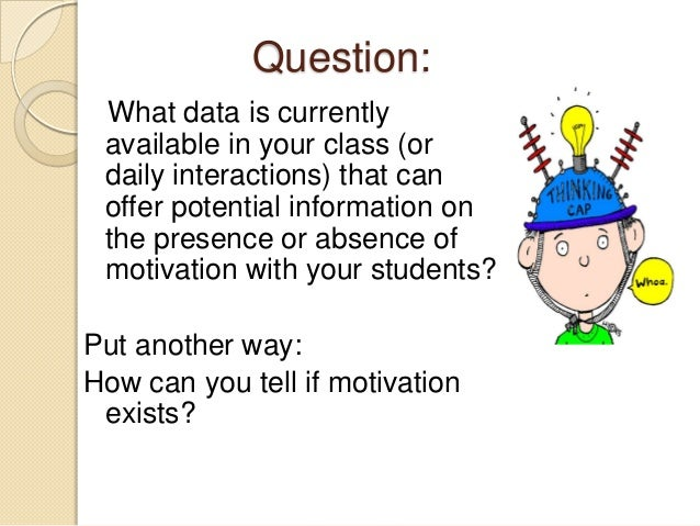 Question: What data is currently available in your class (or daily interactions) that can offer potential information on t...