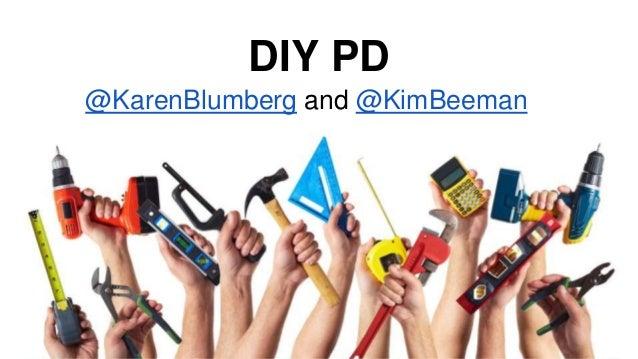 DIY PD @KarenBlumberg and @KimBeeman