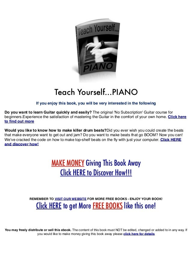Teach Yourself...PIANO If you enjoy this book, you will be very interested in the following Do you want to learn Guitar qu...