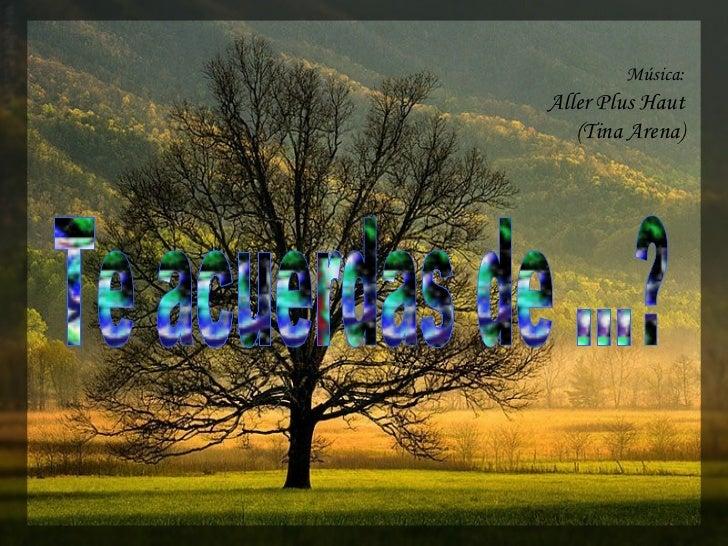 Música:Aller Plus Haut   (Tina Arena)