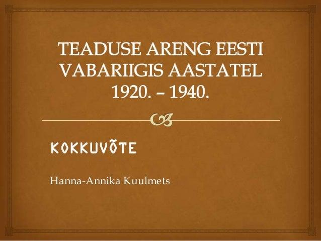 KOKKUVÕTEHanna-Annika Kuulmets