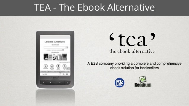 TEA - The Ebook Alternative A B2B company providing a complete and comprehensive ebook solution for booksellers