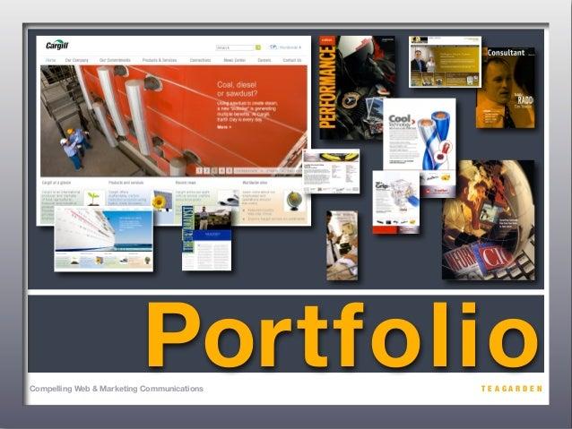 PortfolioCompelling Web & Marketing Communications   TEAGARDEN