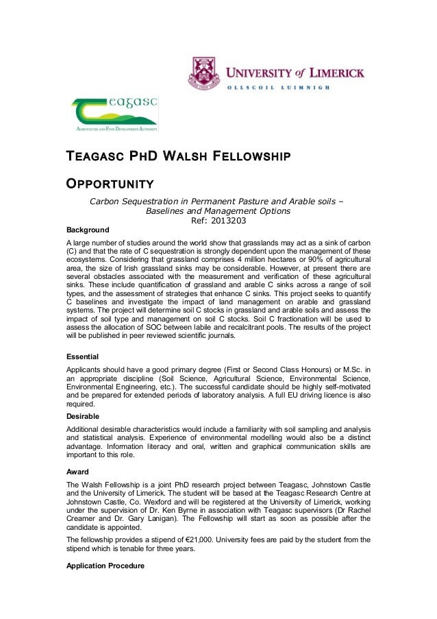 T EAGASC P H D W ALSH F ELLOWSHIPO PPORTUNITY        Carbon Sequestration in Permanent Pasture and Arable soils –         ...
