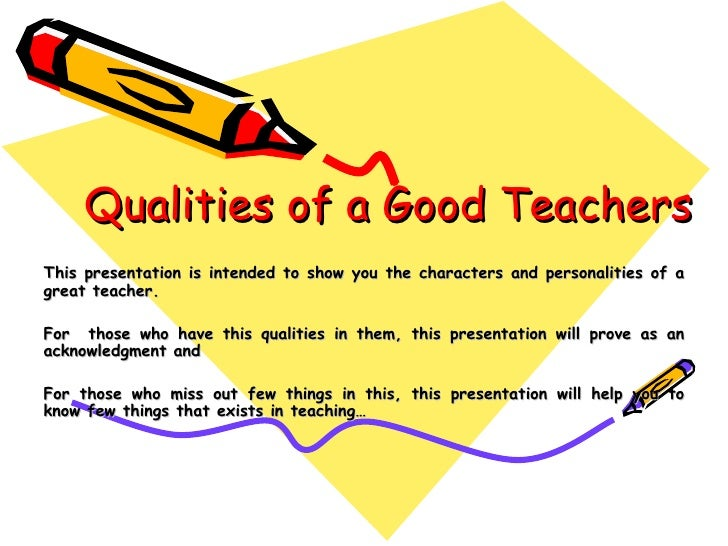 good teacher essay qualities of