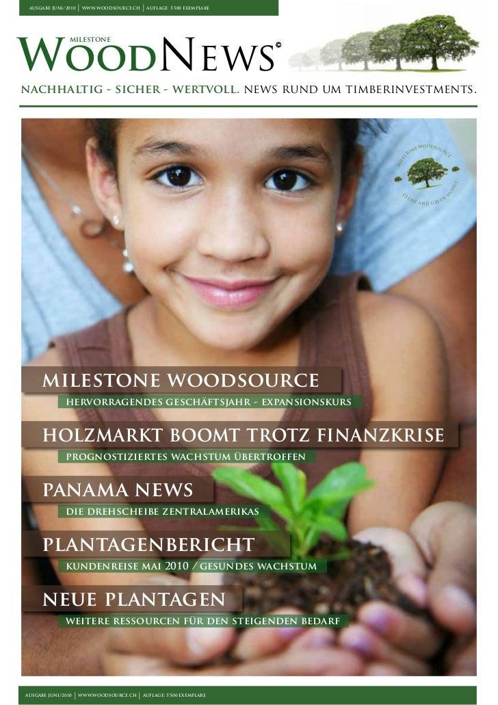 ausgabe Juni/2010                        I   www.woodsource.ch                                                I   auflage:...