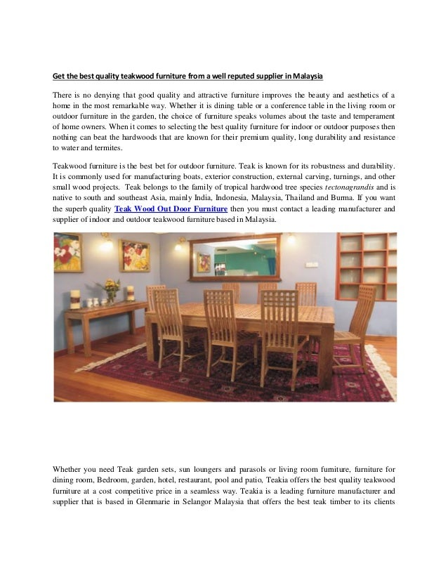 Get The Best Quality Teakwood Furniture From A Well Reputed Supplier