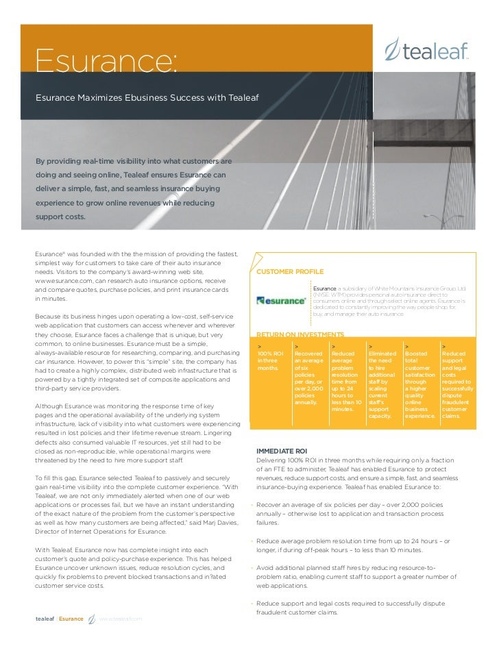 Esurance:Esurance Maximizes Ebusiness Success with TealeafBy providing real-time visibility into what customers aredoing a...