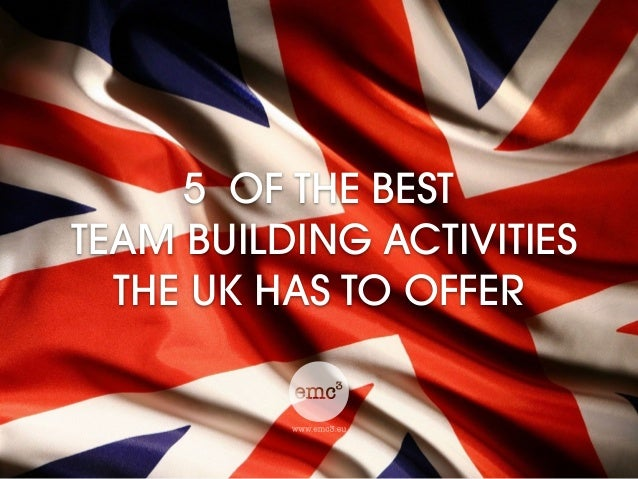 5 OF THE BEST TEAM BUILDING ACTIVITIES THE UK HAS TO OFFER