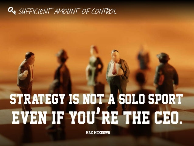 Strategy Is Not A Solo