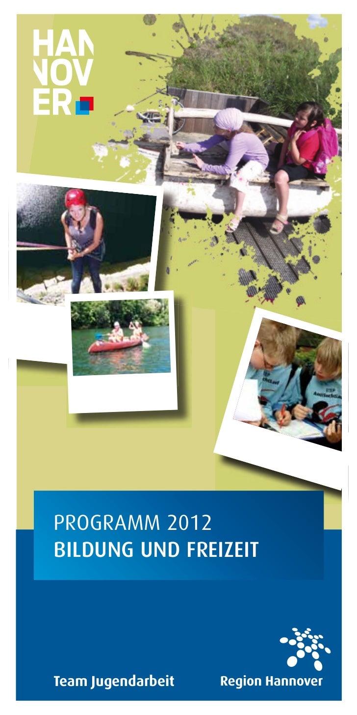 PROGRAMM 2012BILDUNG UND FREIZEITTeam Jugendarbeit