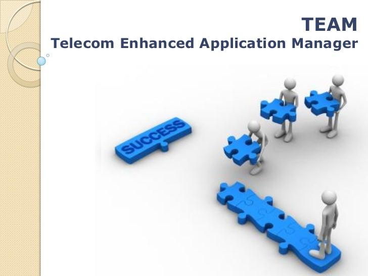 TEAMTelecom Enhanced Application Manager