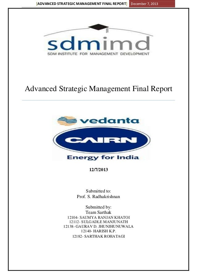 [ADVANCED STRATEGIC MANAGEMENT FINAL REPORT] December 7, 2013 Advanced Strategic Management Final Report 12/7/2013 Submitt...