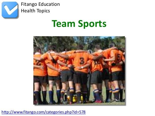 Fitango Education          Health Topics                          Team Sportshttp://www.fitango.com/categories.php?id=578