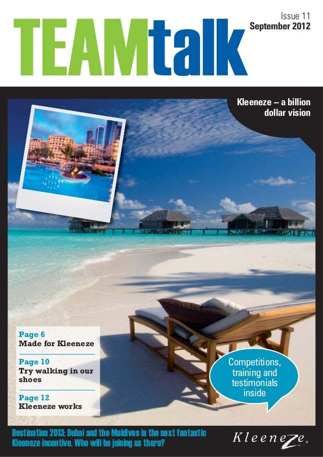 Issue 11 September 2012  Kleeneze – a billion dollar vision  Page 6 Made for Kleeneze Page 10 Try walking in our shoes Pag...