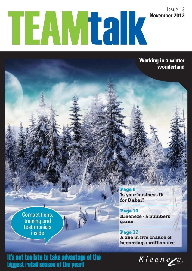 Issue 13 November 2012  Working in a winter wonderland  Page 8 Is your business fit for Dubai?  Competitions, training and...