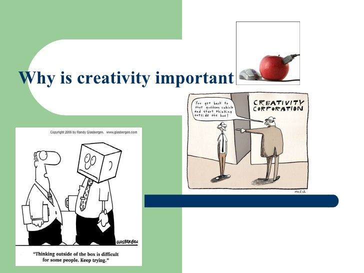 The Importance Of Being Creative In Everyday Life