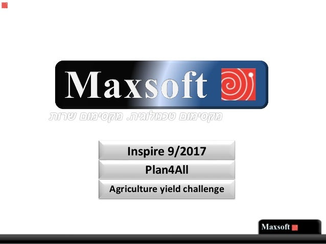 Inspire 9/2017 Plan4All Agriculture yield challenge