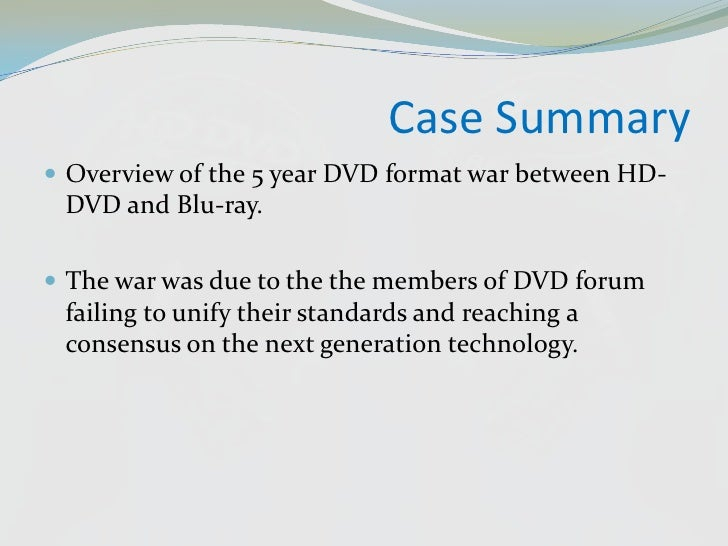 blu ray vs hd dvd case study There are four versions of blu-ray disc and time for erasing the disc in the case of bd-re communication conducted a study on the suitability.