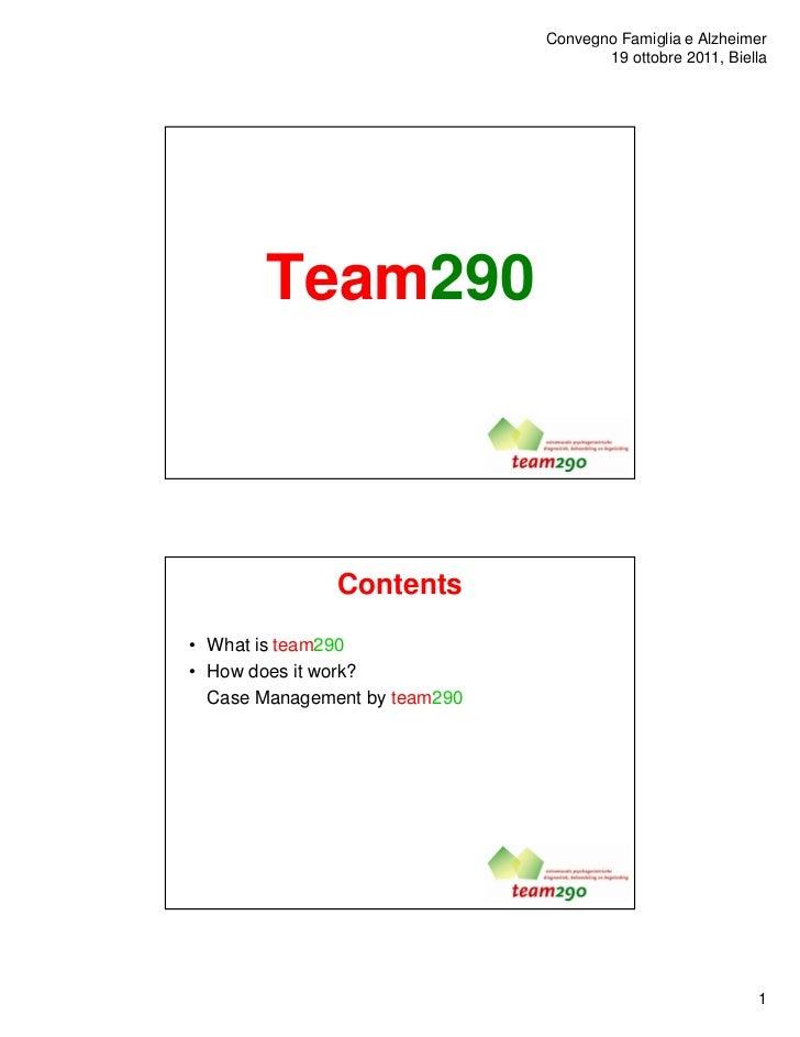 Convegno Famiglia e Alzheimer                                      19 ottobre 2011, Biella       Team290               Con...