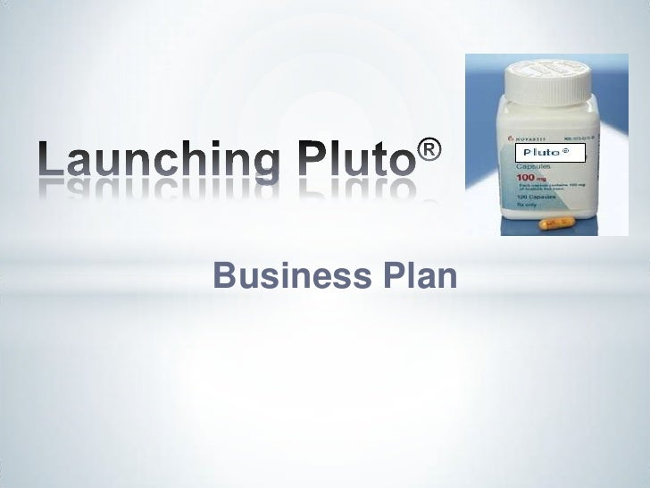 Launching Pluto®<br />Business Plan<br />