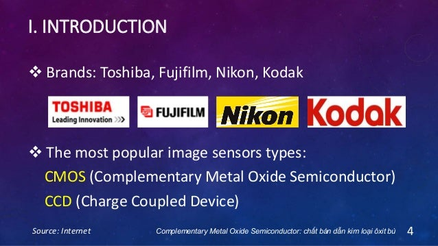 I. INTRODUCTION  The most popular image sensors types: CMOS (Complementary Metal Oxide Semiconductor) CCD (Charge Coupled...