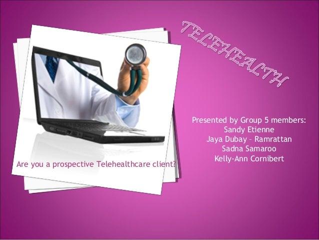Presented by Group 5 members:                                                        Sandy Etienne                        ...