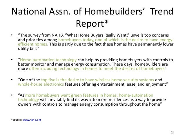 "National Assn. of Homebuilders' Trend Report* • ""The survey from NAHB, ""What Home Buyers Really Want,"" unveils top concern..."