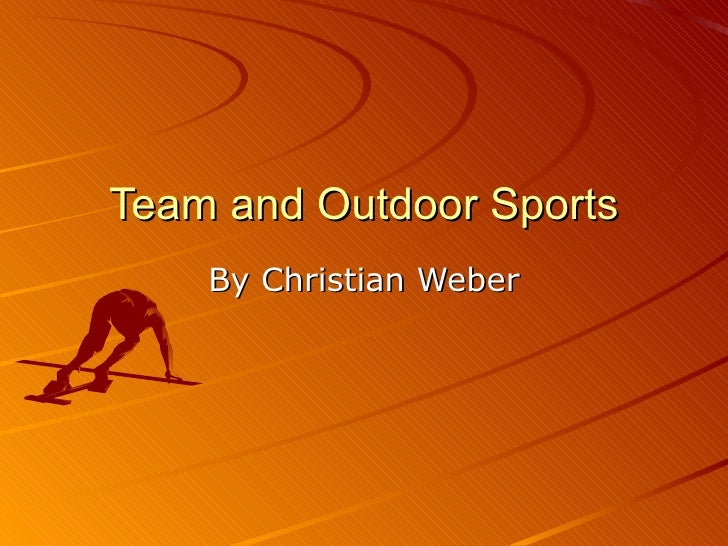 Team and Outdoor Sports By Christian Weber