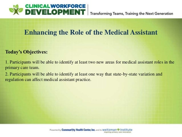 4 enhancing the role of the medical assistant